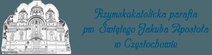 Rzymskokatolicka Parafia pw. Św. Jakuba Apostoła w Częstochowie