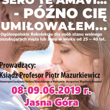 Ogólnopolskie Rekolekcje dla osób stanu wolnego – Częstochowa 2019